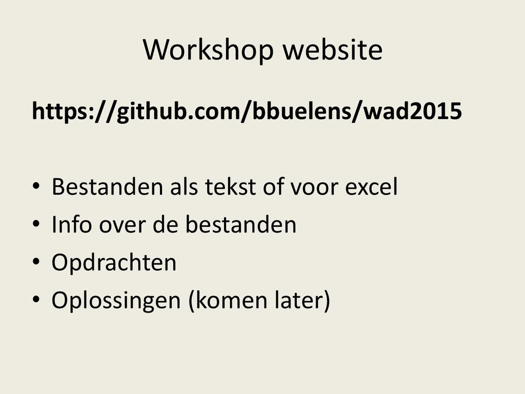 Workshop website https://github.com/bbuelens/wa...