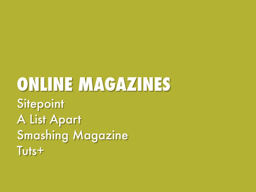 ONLINE MAGAZINES Sitepoint A List Apart Smashin...