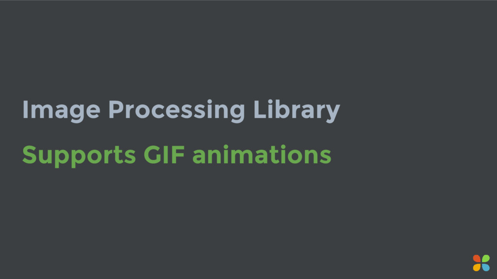 Image Processing Library Supports GIF animations