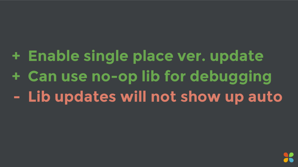+ Enable single place ver. update + Can use no-...