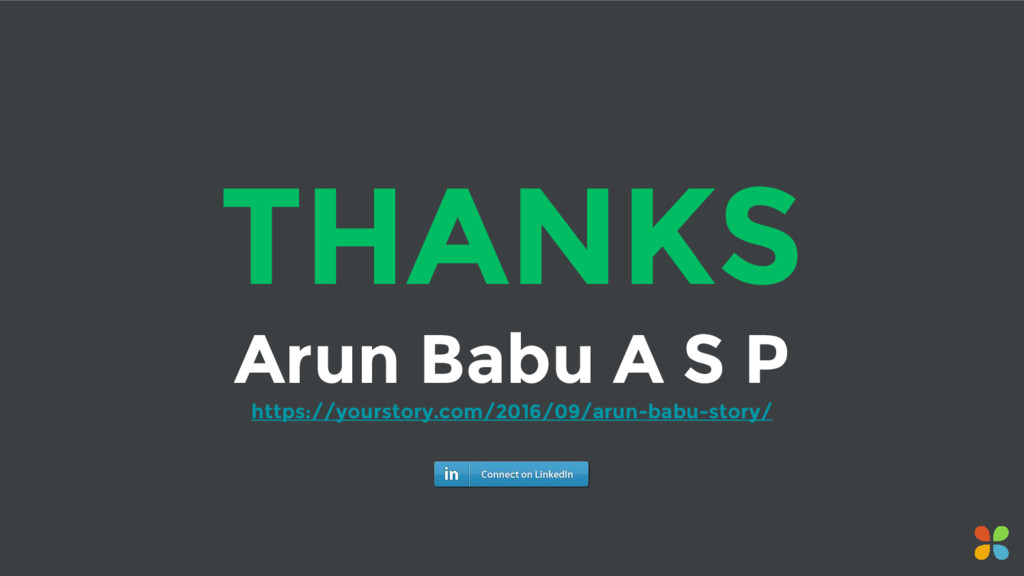 THANKS Arun Babu A S P https://yourstory.com/20...