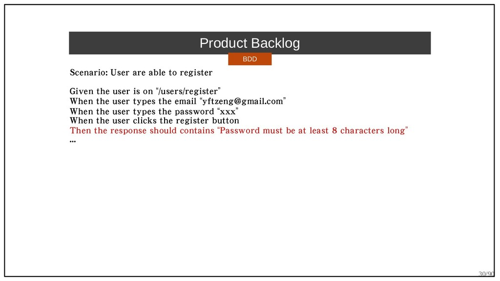 30/90 Product Backlog Scenario: User are able t...
