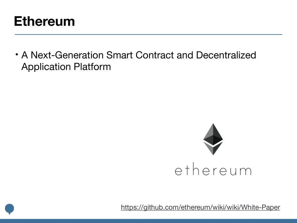 Ethereum • A Next-Generation Smart Contract and...