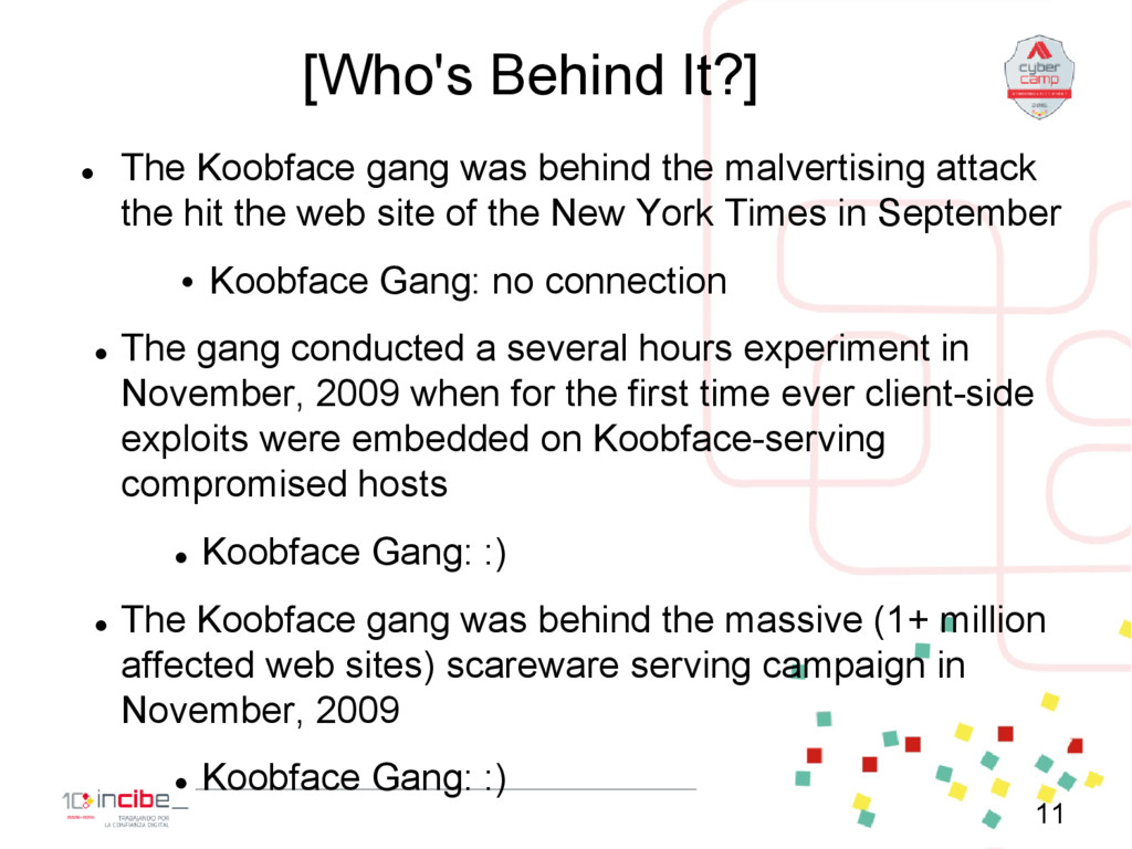 [Who's Behind It?]  The Koobface gang was behi...