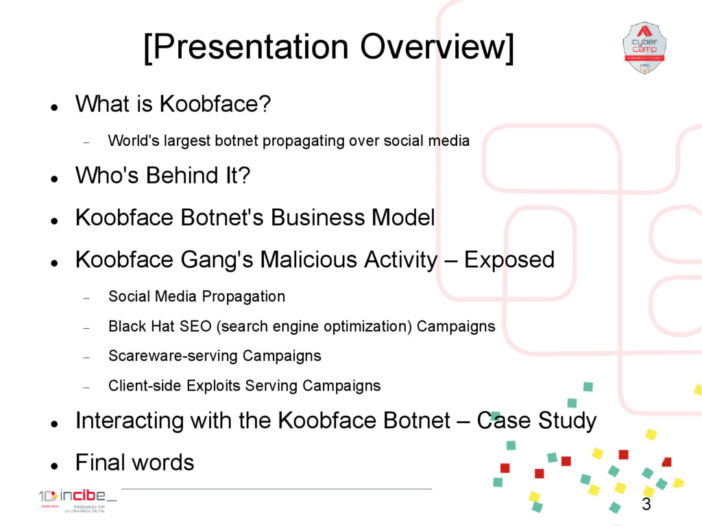 [Presentation Overview]  What is Koobface?  W...