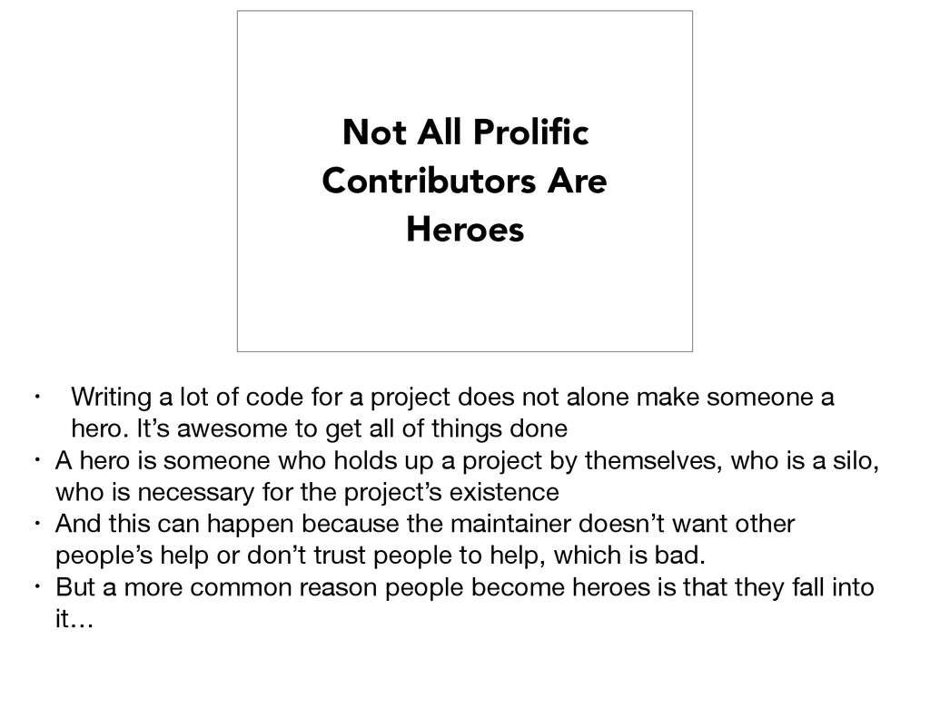 Not All Prolific Contributors Are Heroes • Writi...