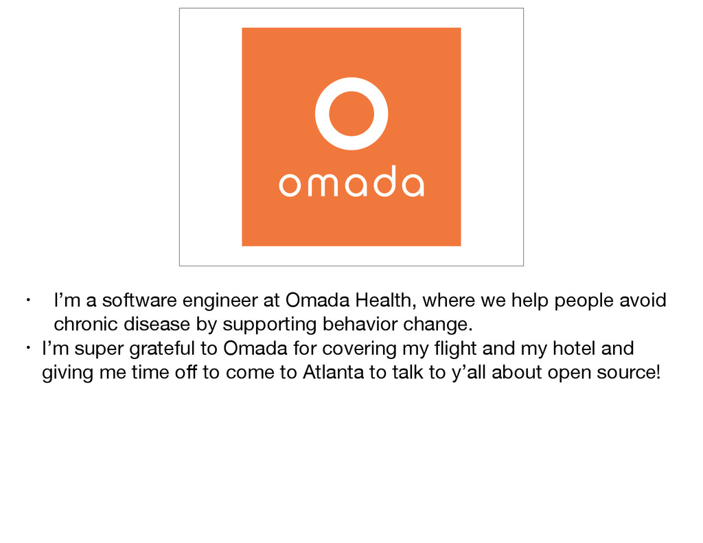 • I'm a software engineer at Omada Health, wher...