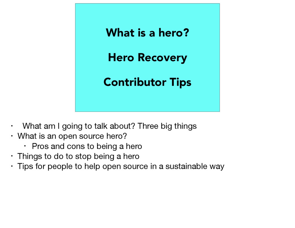 What is a hero? Hero Recovery Contributor Tips ...