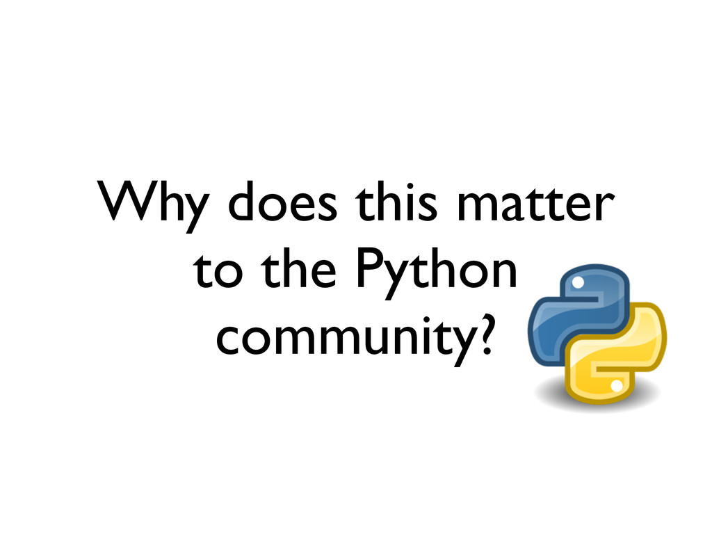 Why does this matter to the Python community?
