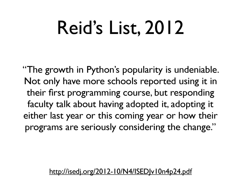 """Reid's List, 2012 """"The growth in Python's popul..."""