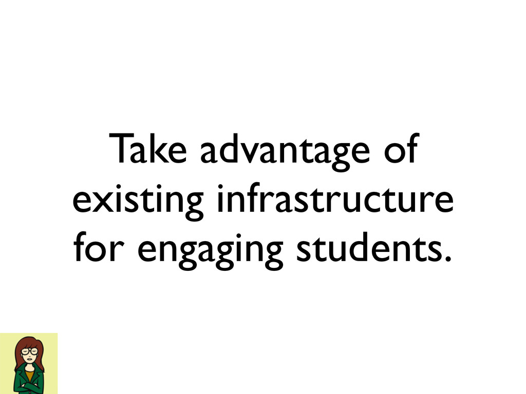 Take advantage of existing infrastructure for e...