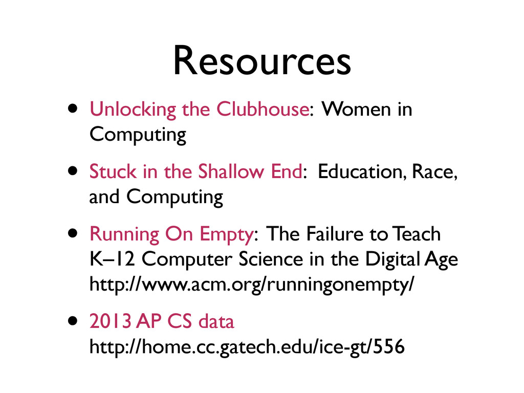 Resources • Unlocking the Clubhouse: Women in C...