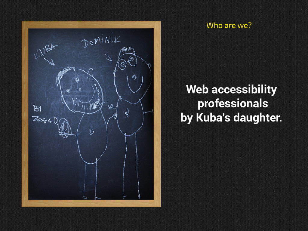 zdjęcie Who are we? Web accessibility professio...