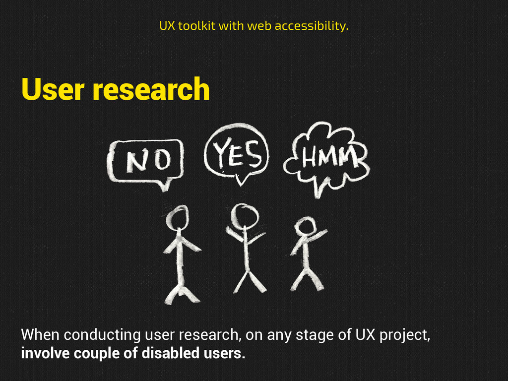 User research UX toolkit with web accessibility...