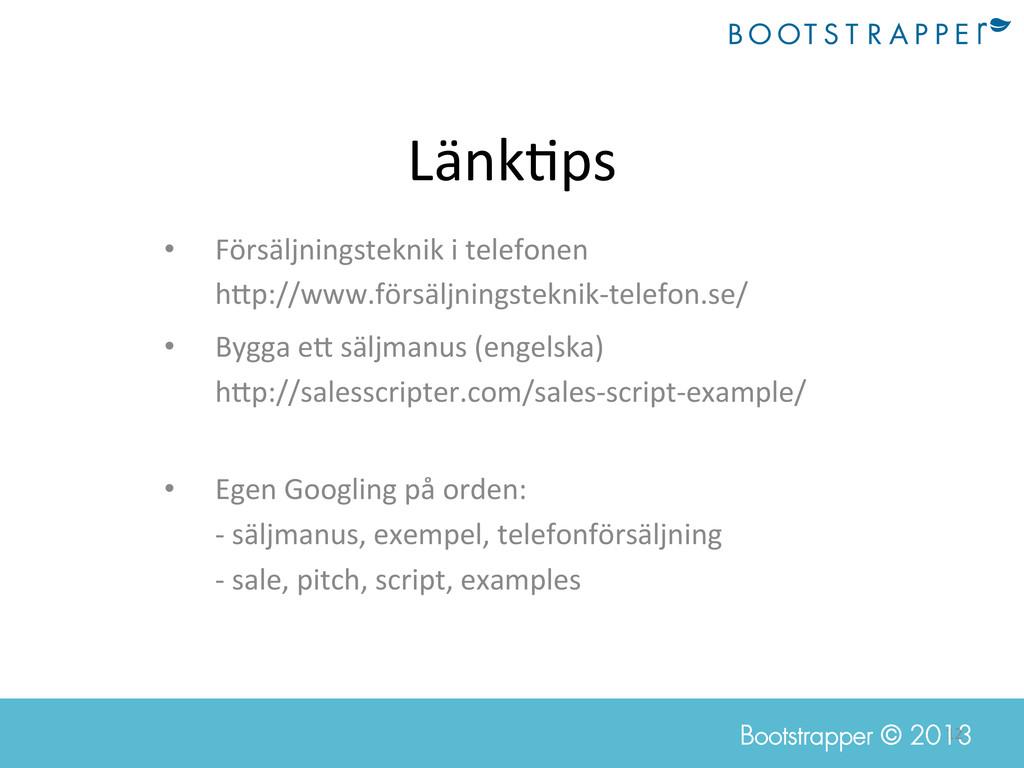 12  Bootstrapper © 2013 Länk=ps  • Försä...
