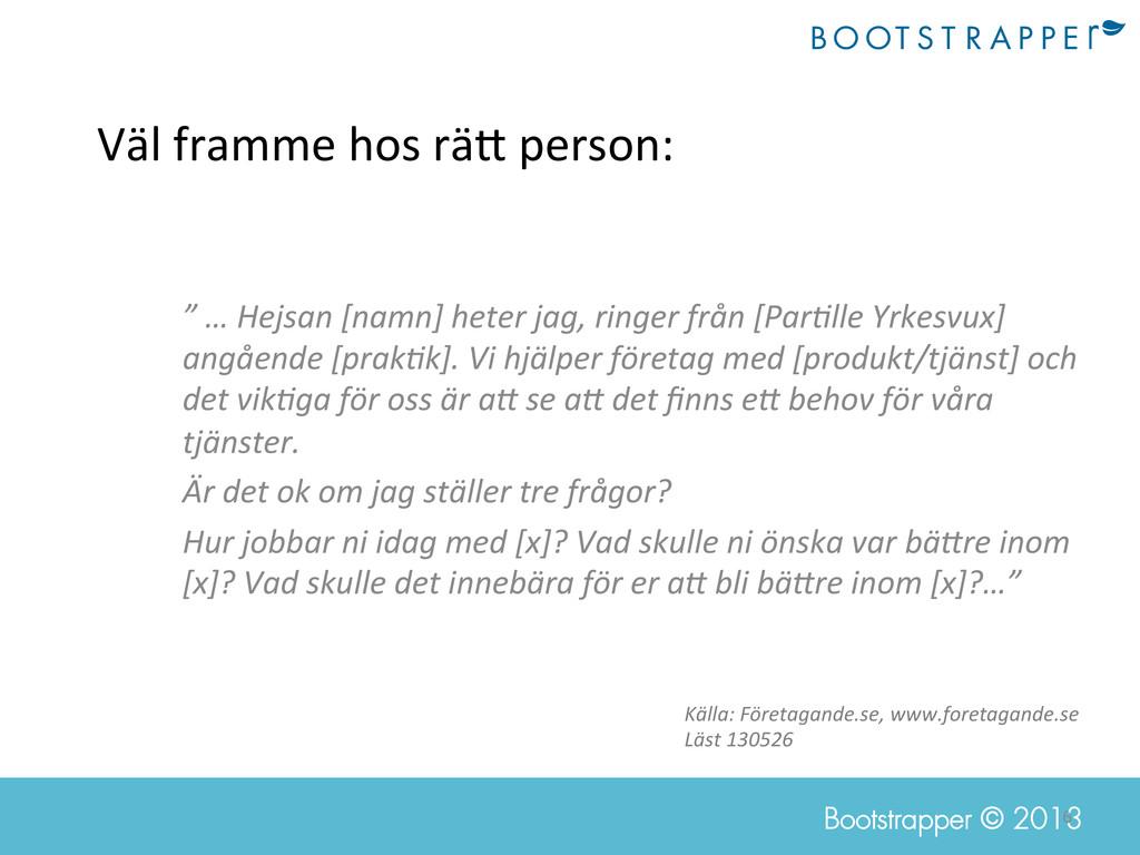 6  Bootstrapper © 2013 Väl framme hos...