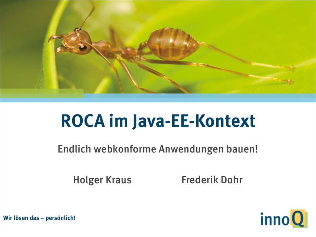 Wir lösen das – persönlich! ROCA im Java-EE-Kon...