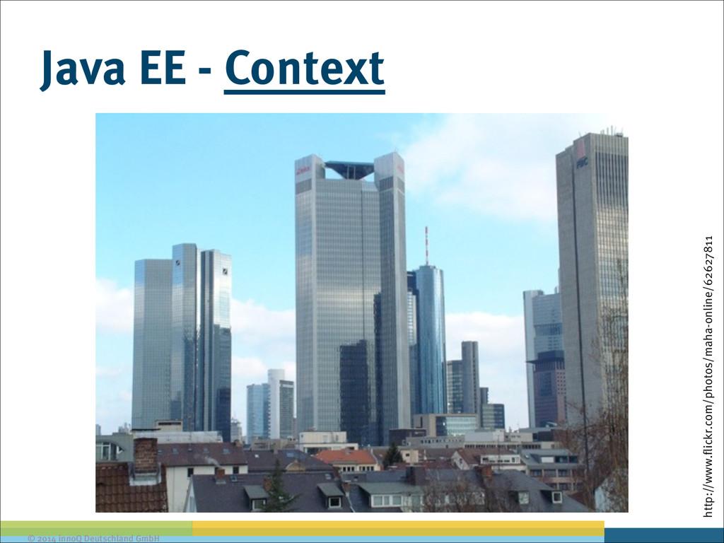 © 2014 innoQ Deutschland GmbH Java EE - Context...