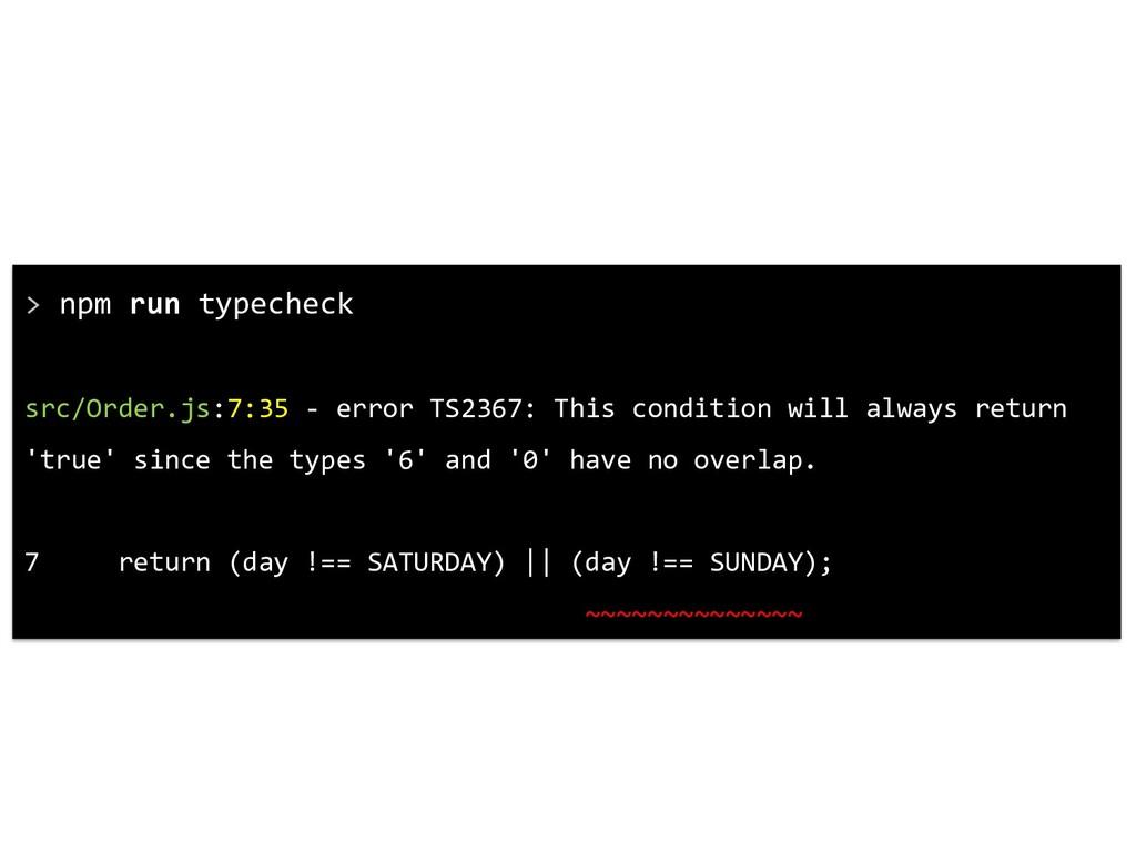 > npm run typecheck src/Order.js:7:35 - error T...
