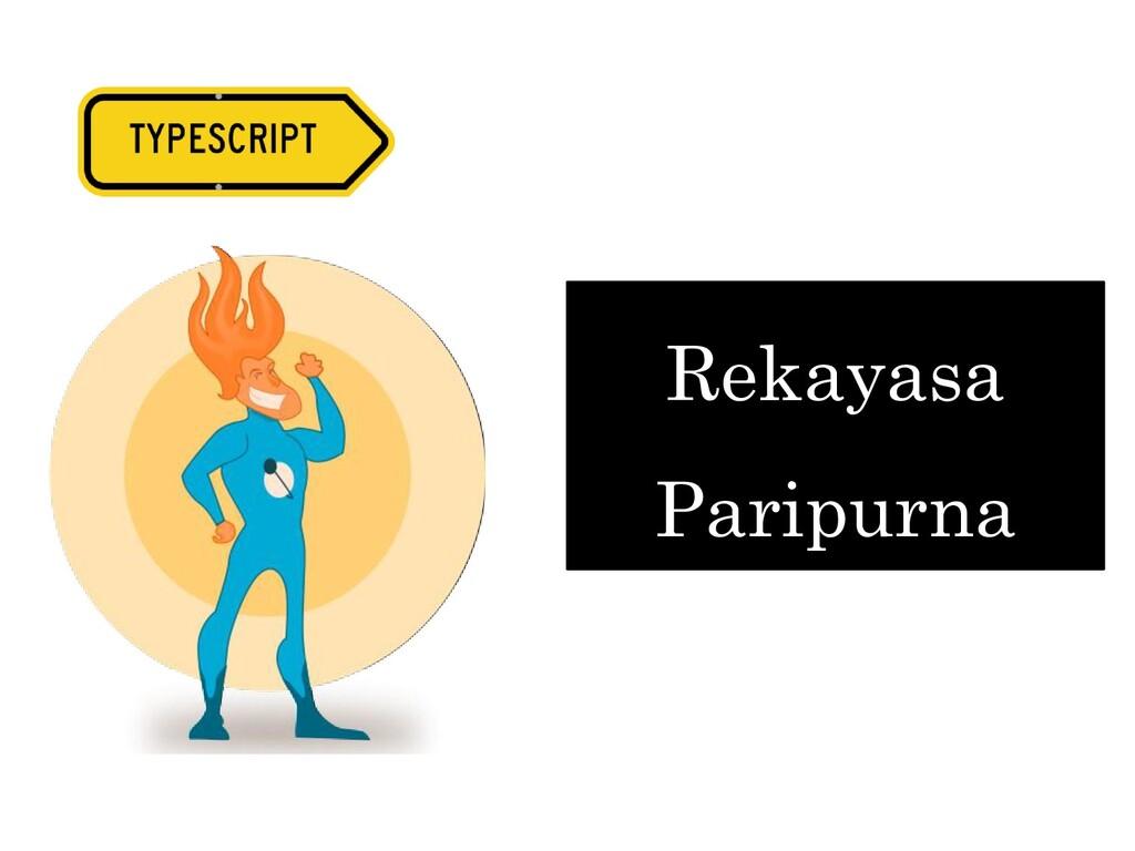Rekayasa Paripurna