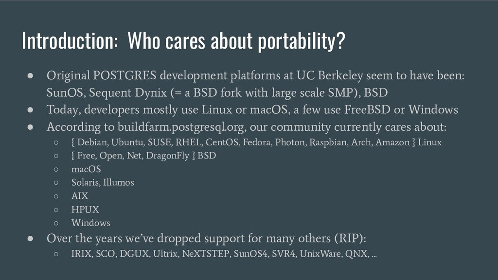Introduction: Who cares about portability? ● Or...