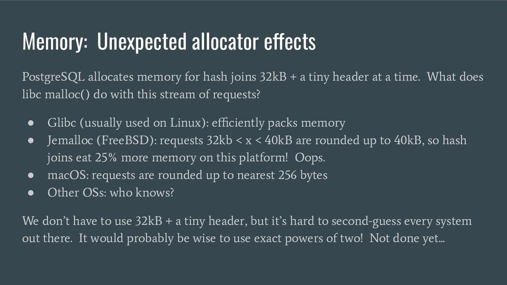 Memory: Unexpected allocator effects PostgreSQL...