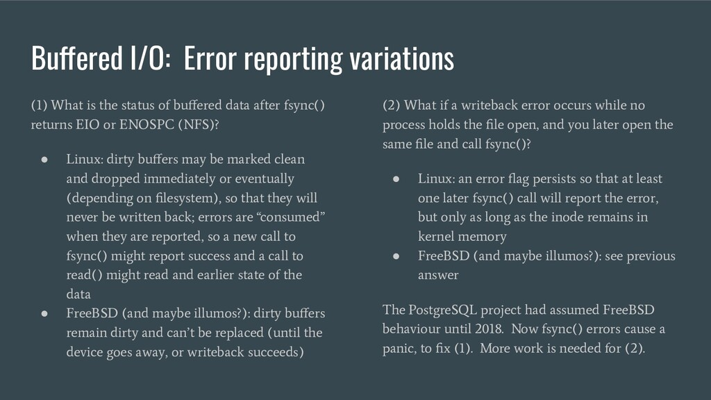Buffered I/O: Error reporting variations (1) Wh...