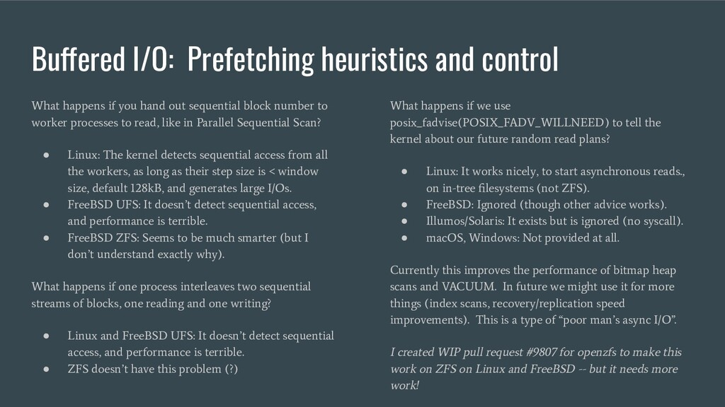 Buffered I/O: Prefetching heuristics and contro...