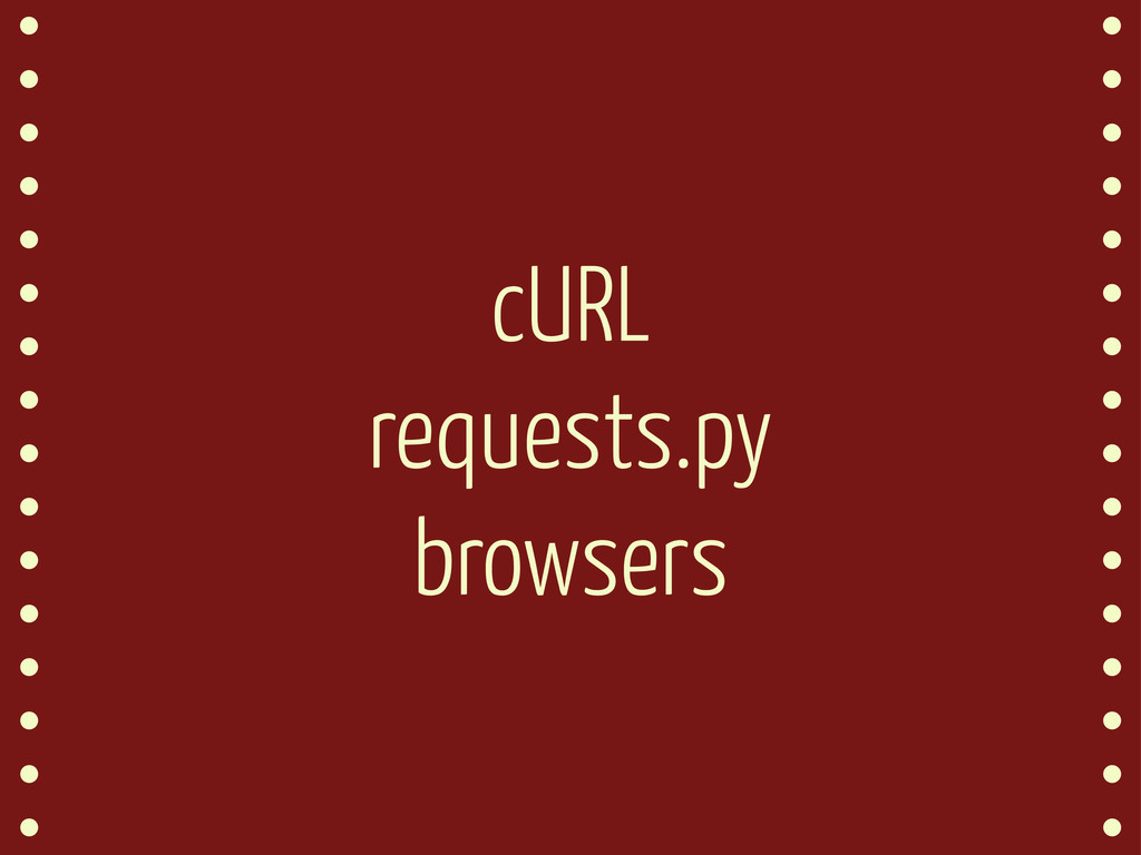 cURL requests.py browsers