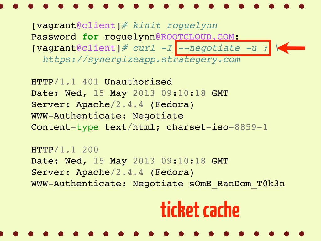 [vagrant@client]# kinit roguelynn Password for ...