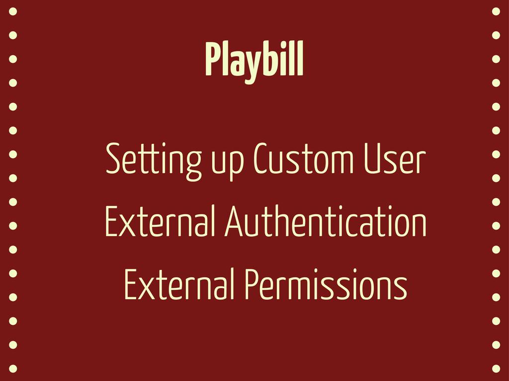 Playbill Setting up Custom User External Authen...