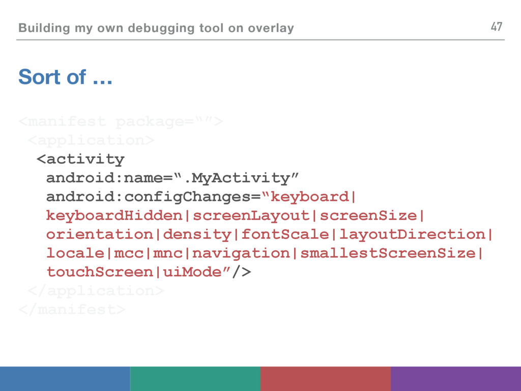 Building my own debugging tool on overlay Sort ...