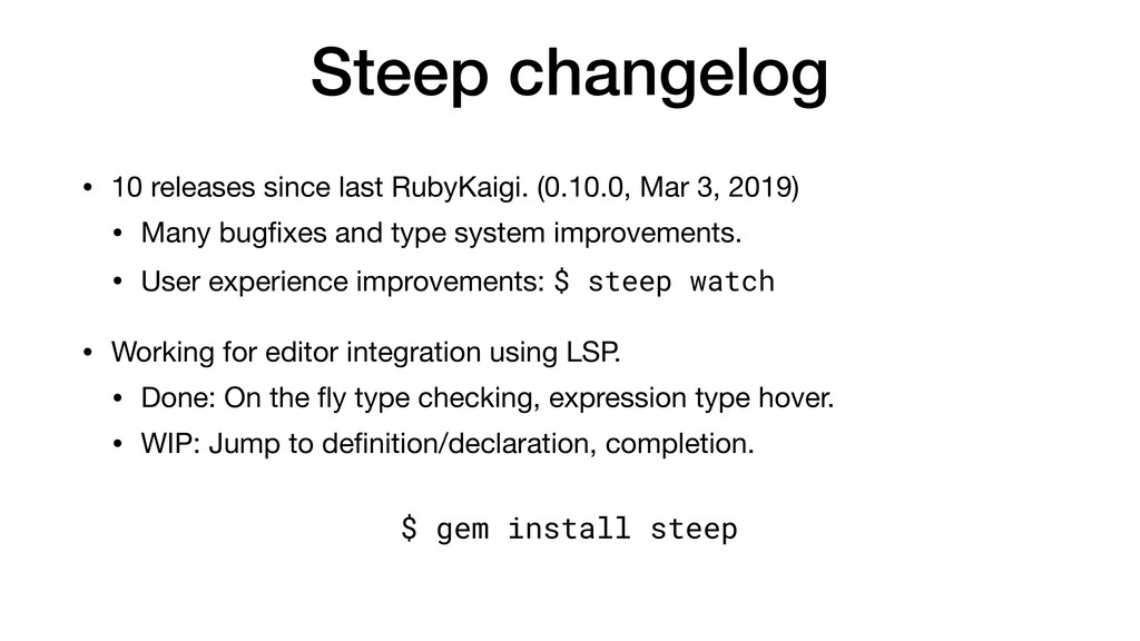 Steep changelog • 10 releases since last RubyKa...