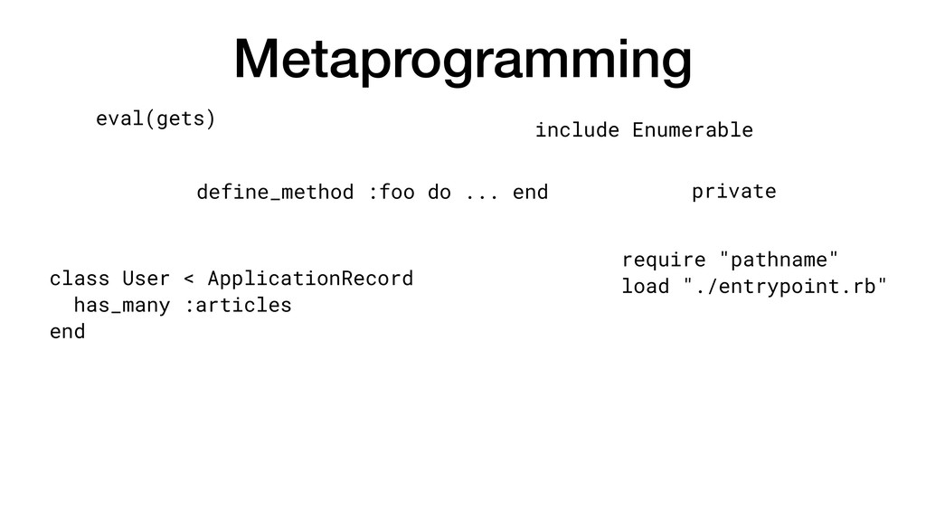 "Metaprogramming require ""pathname"" load ""./entr..."