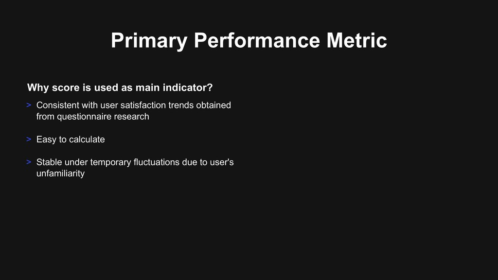 Primary Performance Metric > Consistent with us...