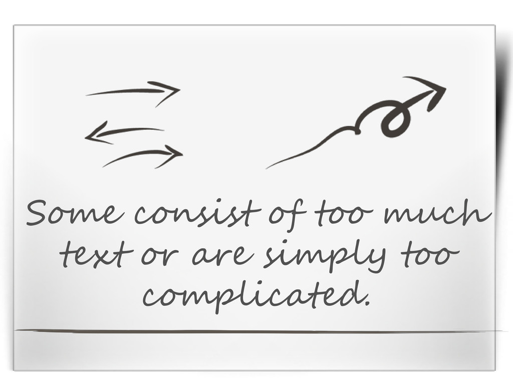 Some consist of too much text or are simply too...