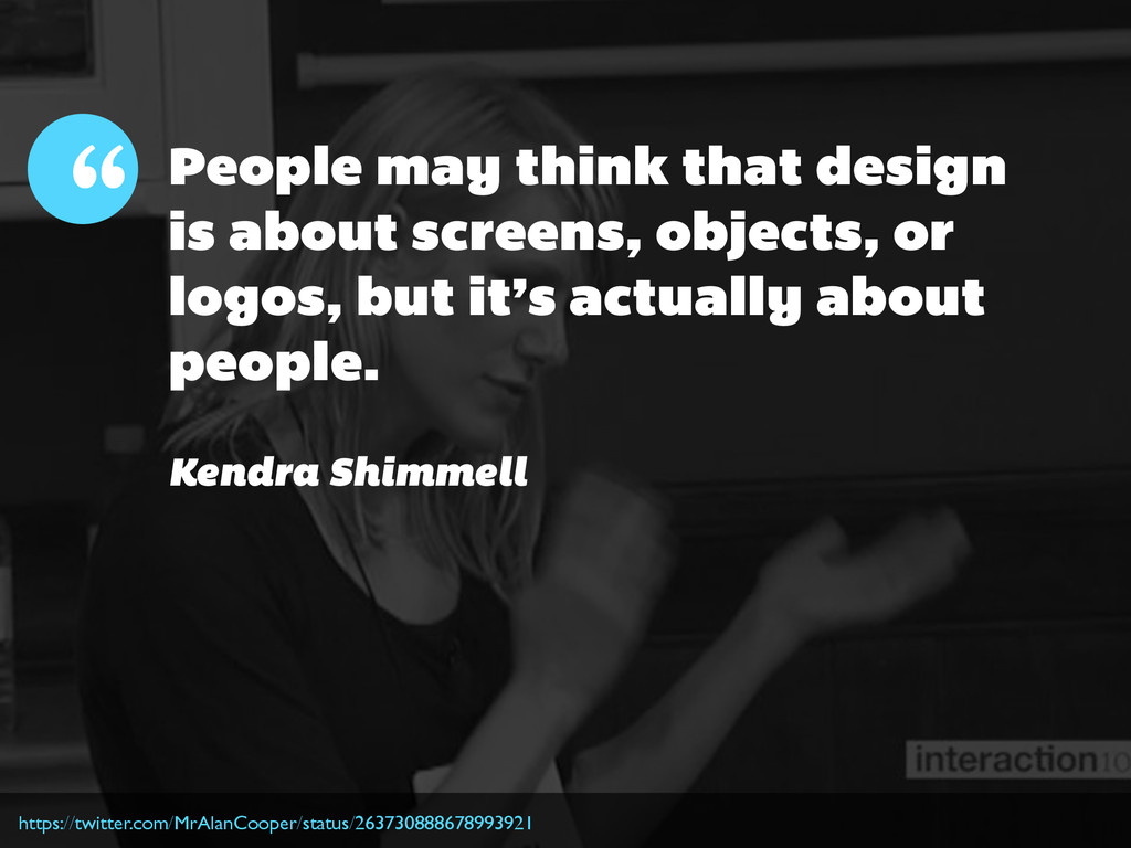 """"""" Kendra Shimmell People may think that design ..."""