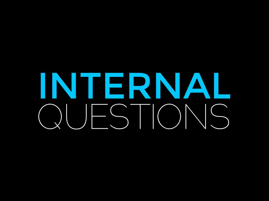 INTERNAL QUESTIONS