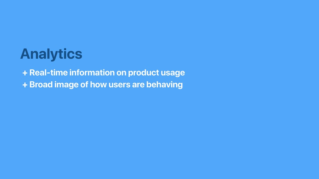 Analytics + Real-time information on product us...