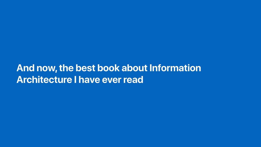 And now, the best book about Information Archit...