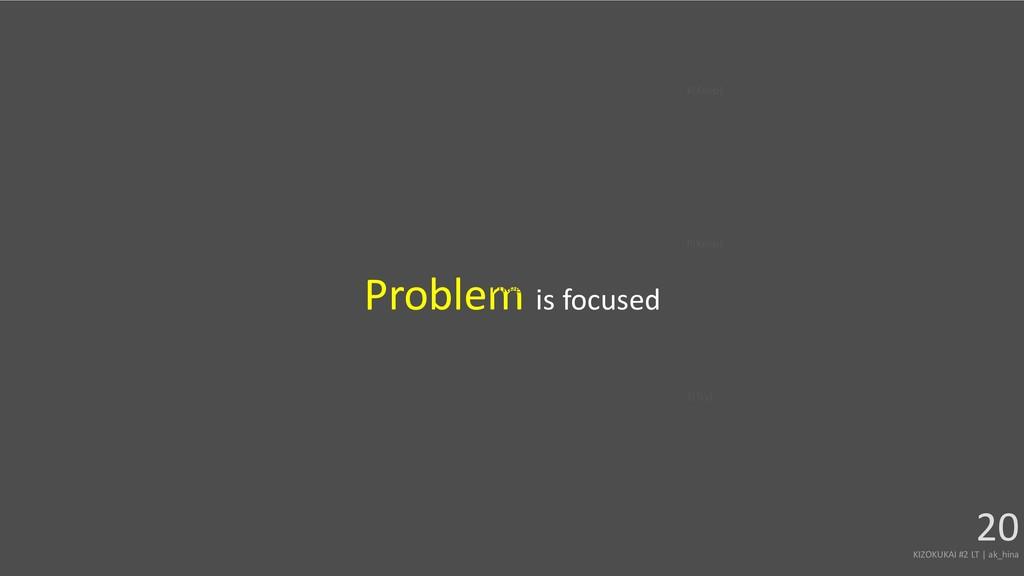 Problem is focused KIZOKUKAI #2 LT | ak_hina 20...