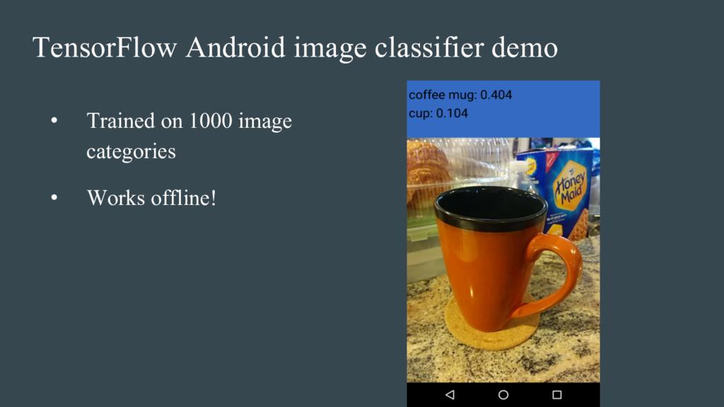 TensorFlow Android image classifier demo • Trai...