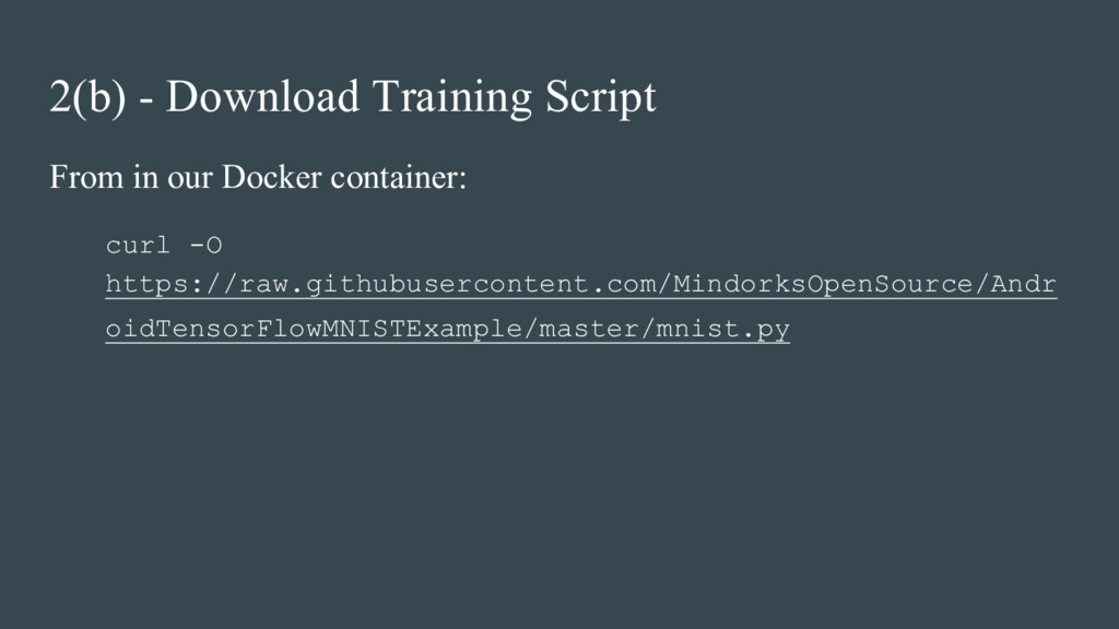 2(b) - Download Training Script From in our Doc...