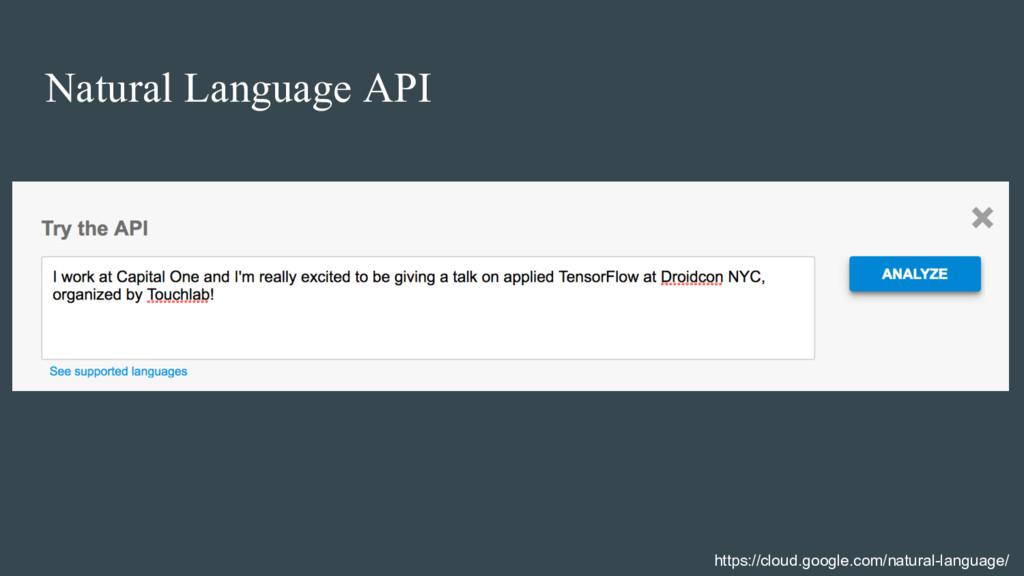 Natural Language API https://cloud.google.com/n...