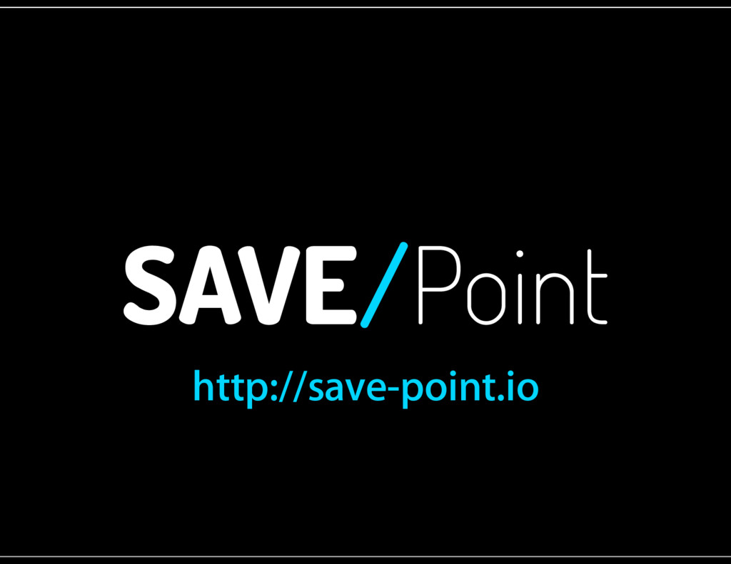SAVE /Point http://save-point.io