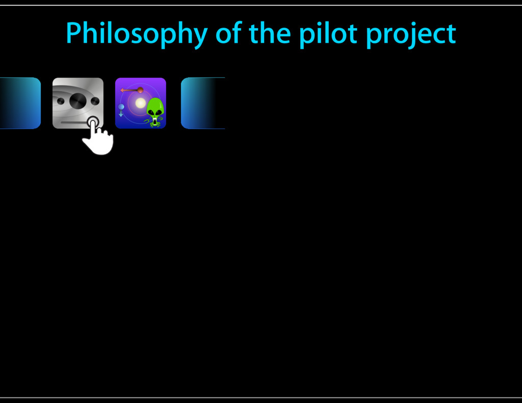 Philosophy of the pilot project OR Touch Gestur...