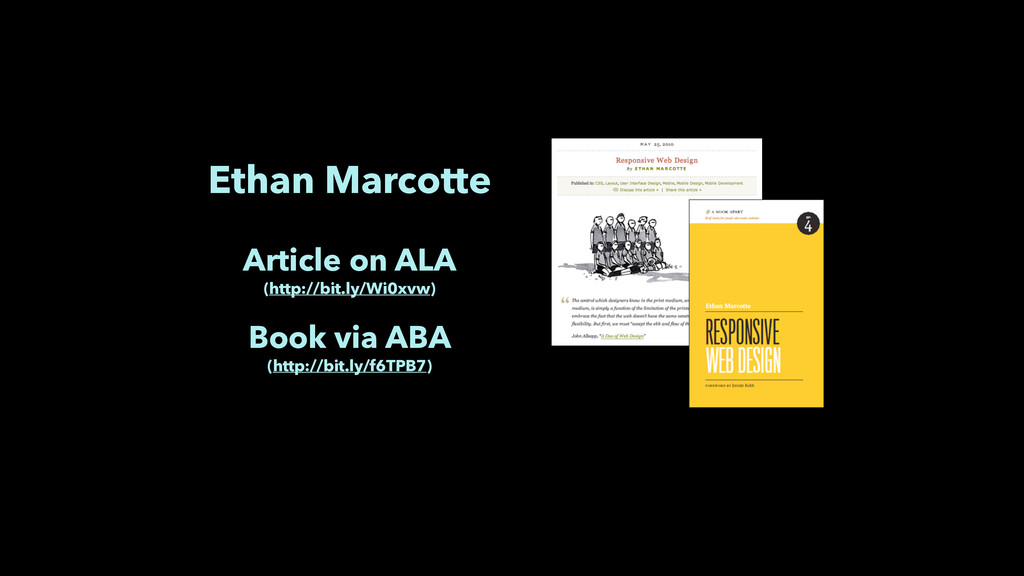 Ethan Marcotte ! Article on ALA (http://bit.l...