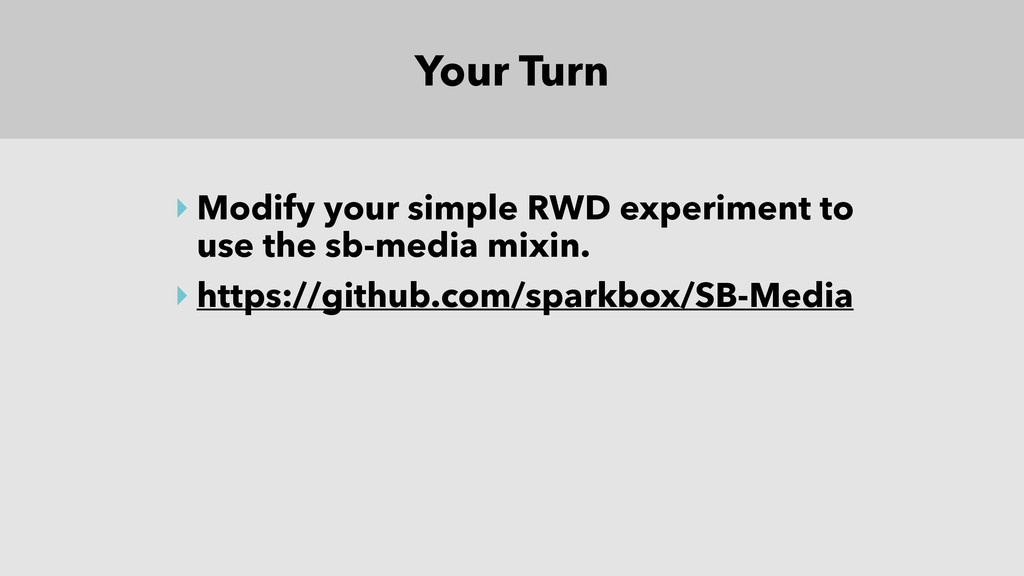 Your Turn ‣ Modify your simple RWD experiment t...