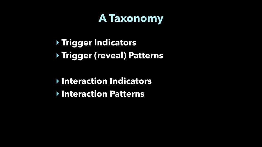 A Taxonomy ‣ Trigger Indicators ‣ Trigger (reve...