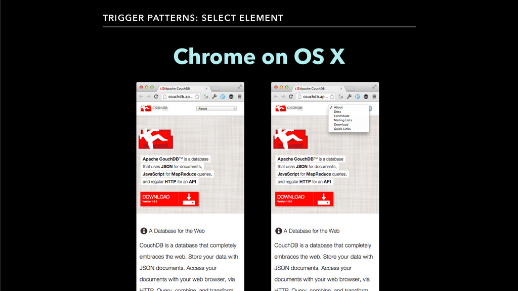 TRIGGER PATTERNS: SELECT ELEMENT Chrome on OS X